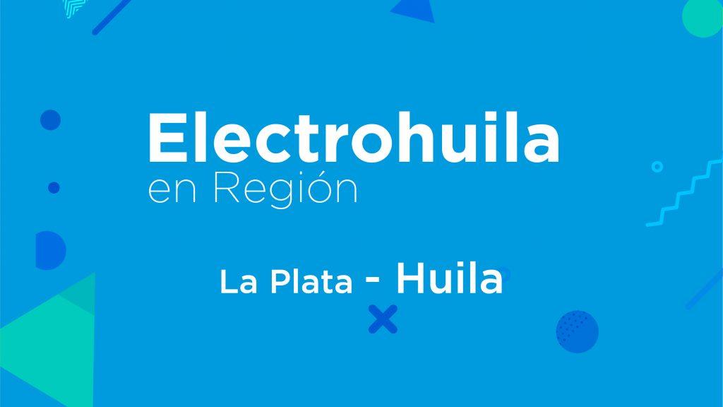 Electrohuila en Región – La Plata, Huila.